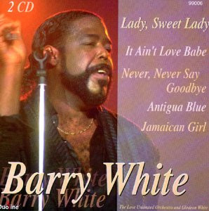 Barry White - Lady Sweet Lady - The Best of Barry White
