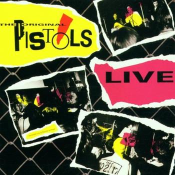 Sex Pistols - Original Sex Pistols Live '76
