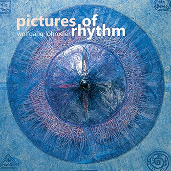 Wolfgang Lohmeier - Pictures of Rhythm