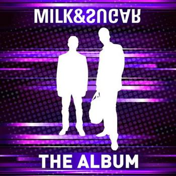 Milk & Sugar - The Album