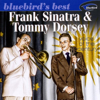 Frank & Dorsey,Tommy Sinatra - The Voice of the Century (Bluebird'S Best Series)
