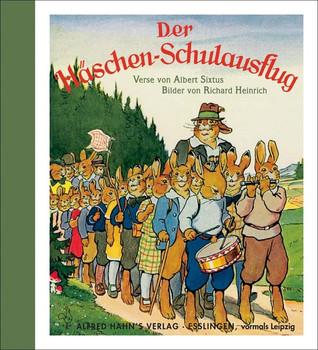 Die Häschenschule: Der Häschen-Schulausflug. Mini-Ausgabe - Albert Sixtus  [Gebundene Ausgabe]