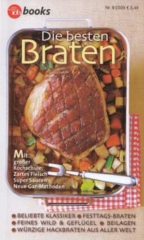 Meine Familie und ich: Nr. 9/2008 - Die besten Braten - Mit großer Kochschule: Zartes Fleisch, Super Saucen, Neue Gar-Methoden [Broschiert]