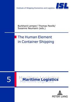 The Human Element in Container Shipping [Gebundene Ausgabe]