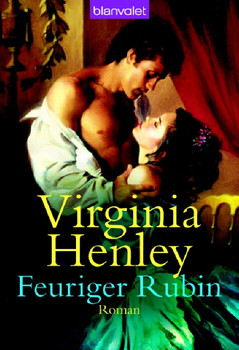 Feuriger Rubin. - Virginia Henley