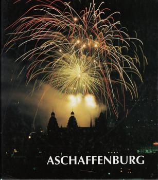 Aschaffenburg - Birgit Frey [Gebundene Ausgabe]