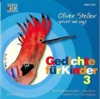 Oliver Steller - Oliver Steller spricht und singt: Gedichte für Kinder 3