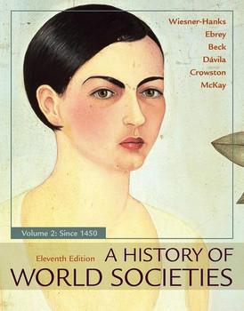 A History of World Societies, Volume 2 - Merry E Wiesner-Hanks [Taschenbuch]