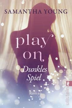 Play On - Dunkles Spiel. Roman - Samantha Young  [Taschenbuch]
