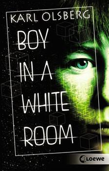 Boy in a White Room - Karl Olsberg  [Taschenbuch]