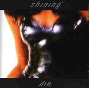Shining - Din
