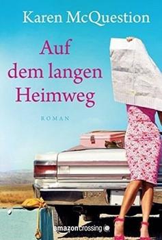 Auf dem langen Heimweg: Roman - Karen McQuestion  [Taschenbuch]