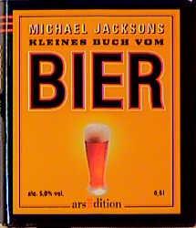 Michael Jacksons kleines Buch vom Bier - Michael Jackson