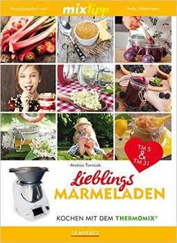 mixtipp: Lieblings-Marmeladen: Kochen mit dem Thermomix
