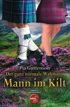Mann im Kilt / Der ganz normale Wahnsinn - Mann im Kilt - Pia Guttenson  [Taschenbuch]