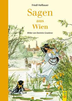 Sagen aus Wien - Friedl Hofbauer  [Gebundene Ausgabe]