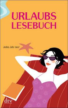 Urlaubslesebuch. - Lutz-Werner Wolff