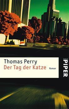 Der Tag der Katze. - Thomas Perry