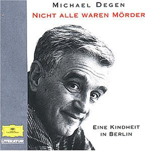 Michael Degen - Nicht Alle Waren Mörder