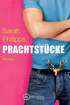 Prachtstücke - Sarah Philipps  [Taschenbuch]