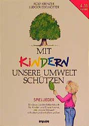 Mit Kindern unsere Umwelt schützen - Rolf Krenzer