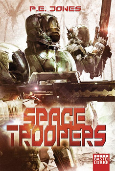Space Troopers: Sechs Romane in einem Band - Jones, P. E.