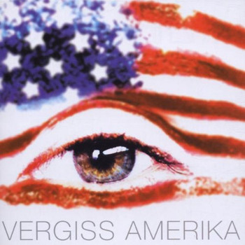 Vergiss Amerika [Soundtrack]