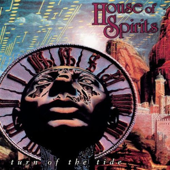 House of Spirits - Turn of the Tide