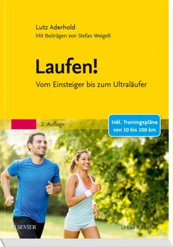 Laufen!. Vom Einsteiger bis zum Ultraläufer - Stefan Weigelt  [Taschenbuch]