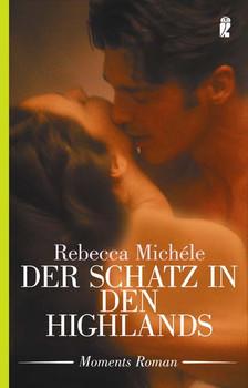 Der Schatz in den Highlands. - Rebecca Michele