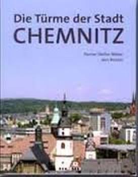 Die Türme der Stadt Chemnitz - Jörn Richter