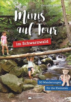 Minis auf Tour im Schwarzwald. 30 Wanderungen für die Kleinsten - Veronika Beyer  [Taschenbuch]