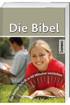 Die Bibel: Die Heilige Schrift in 60 Minuten verstehen - Martin, Andreas
