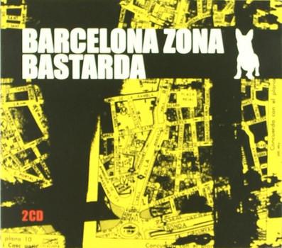 Various - Barcelona Zona Bastarda