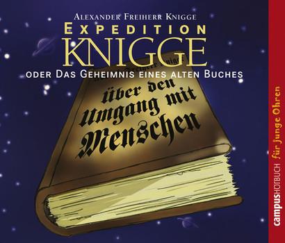 Expedition Knigge: oder das Geheimnis eines alten Buches