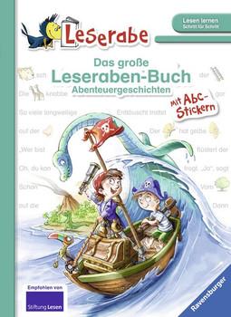 Das große Leseraben-Buch - Abenteuergeschichten. Mit Stickerbogen ABC [Gebundene Ausgabe]