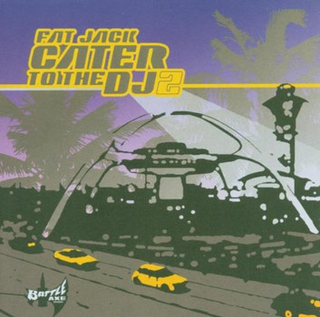 Fat Jack - Cater to the DJ Vol.2