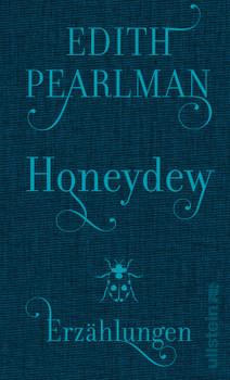Honeydew: Erzählungen - Pearlman, Edith