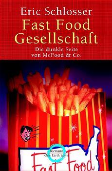 Fast Food Gesellschaft - Eric Schlosser
