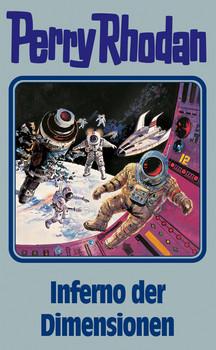 Perry Rhodan - Band 86: Inferno der Dimensionen [Silbereinband]