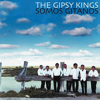 Gipsy Kings - Somos Gitanos