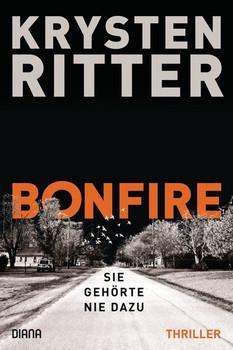 Bonfire – Sie gehörte nie dazu. Roman - Krysten Ritter  [Taschenbuch]