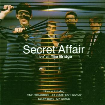 Secret Affair - ,Live' at the Bridge