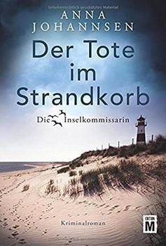 Der Tote im Strandkorb - Anna Johannsen  [Taschenbuch]