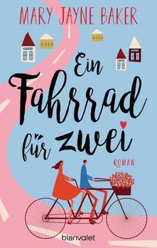 Ein Fahrrad für zwei. Roman - Mary Jayne Baker  [Taschenbuch]
