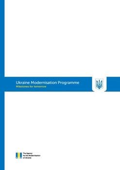 Ukraine Modernisation Programme. Milestones for Tomorrow [Gebundene Ausgabe]