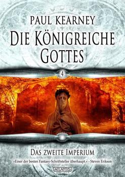 Die Königreiche Gottes 4: Das zweite Imperium - Paul Kearney  [Taschenbuch]