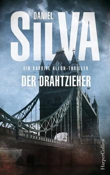 Der Drahtzieher: Ein Gabriel Allon-Thriller - Daniel Silva  [Taschenbuch]