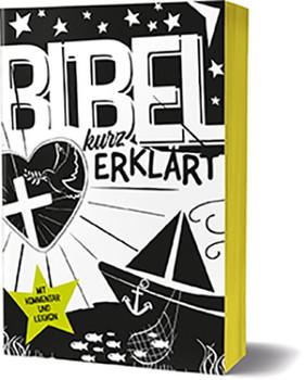 Bibel kurz erklärt. Mit Kommentar und Lexikon [Taschenbuch]