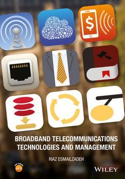 Broadband Telecommunications Technologies and Management - Riaz Esmailzadeh  [Gebundene Ausgabe]